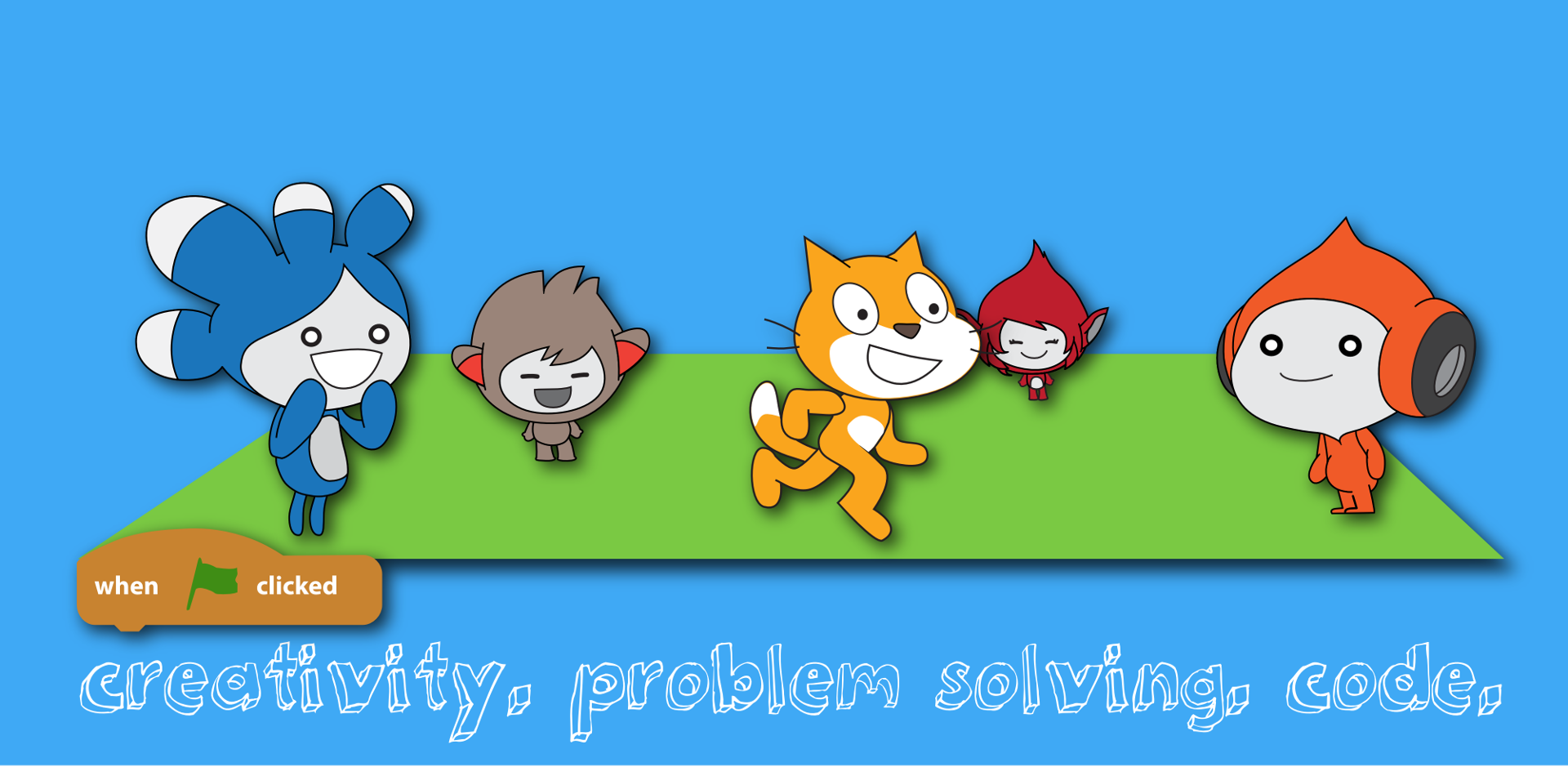 scratchy and friends with: creativity. problem solving. code.